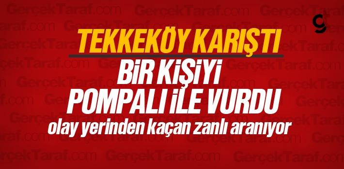 Tekkeköy Meydanı'nda Pompalı ile Bir Kişiyi Vurdu ve Kaçtı