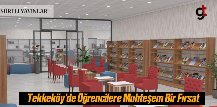 Tekkeköy'de Öğrencilere Muhteşem Bir Fırsat