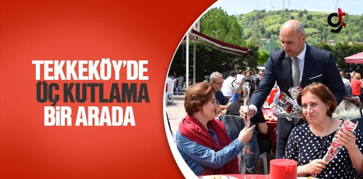 Tekkeköy'de Üç Kutlama Bir Arada