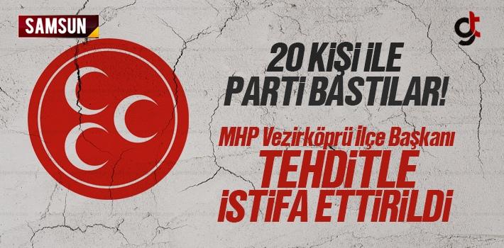20 Kişi ile Parti Bastılar, MHP Vezirköprü İlçe...