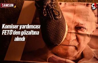 Samsun'da Komiser Yardımcısına FETÖ Gözaltısı