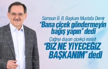 Mustafa Demir, Çiçek Göndermeyin Dedi, Esnaf Biz...