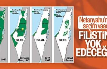 Netanyahu'nun alçak seçim vaadi ' Filistin'i yok edeceğim'