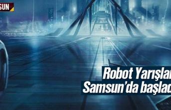 Samsun'da Robot Yarışları Başladı