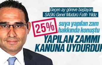 SASKİ Müdürü Fatih Yıldız, su zammına açıklama yaptı