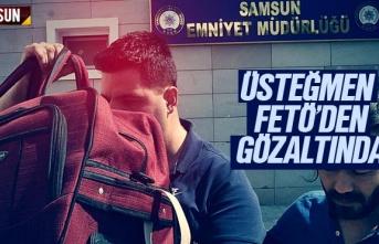 Samsun'da FETÖ'den Üsteğmen gözaltına...