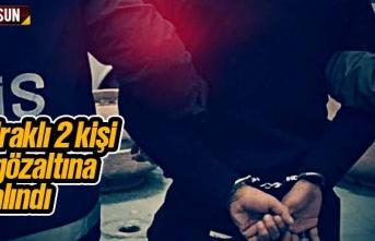 Samsun'da Irak uyruklu 2 kişi gözaltına alındı