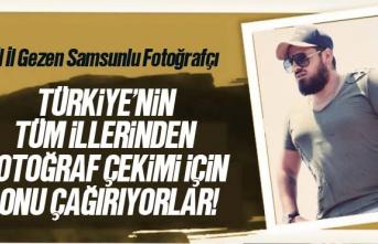 Samsunlu Fotoğrafçı Rıdvan Uzun İl İl Gezerek...