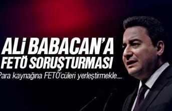 Ali Babacan'ın FETÖ soruşturması genişletiliyor