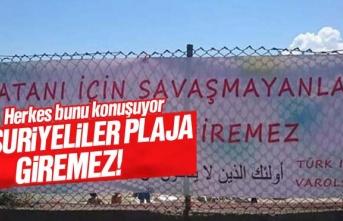 'Bu plaja vatanı için savaşmayanlar giremez'...