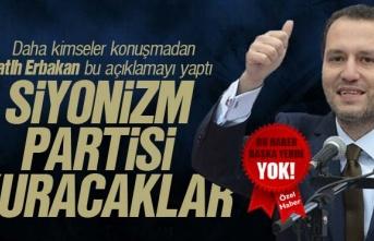 Fatih Erbakan, 'Siyonizm Partisi Kuracaklar'