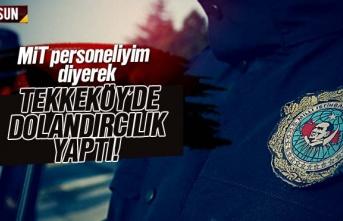 Mit personeliyim diyerek Tekkeköy'de dolandırıcılık...