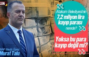 Yoksa 7,2 Milyon lira kayıp değil mi?
