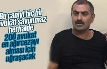 Emine Bulut'un katilini hiç bir avukat savunmak...