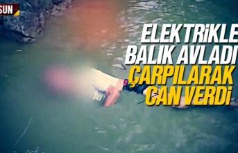 Samsun'da elektrikle balık avlayan Hüseyin Ercan çarpılarak can verdi