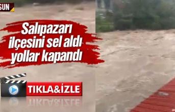 Samsun Salıpazarı'nda sel oldu, İşte Video Görüntüleri