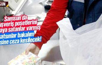 Samsun'da poşeti 1 liraya satanlara ceza