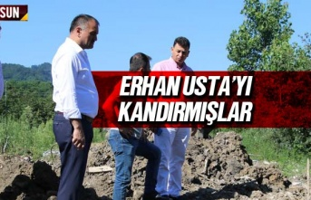 Erhan Usta'yı Kandırmışlar