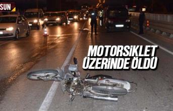 Motorsiklet üzerinde gelen ölüm