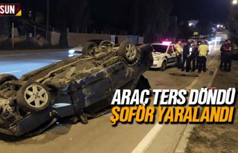 Samsun'da ters dönen aracın şoförü yaralandı
