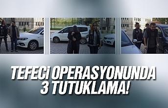 Samsun'da tefeci operasyonunda 3 tutuklama