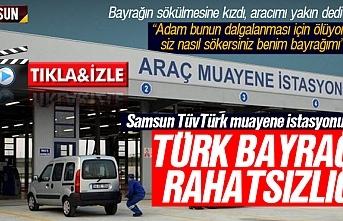 Samsun TüvTürk muayene istasyonunun Türk Bayrağı rahatsızlığı