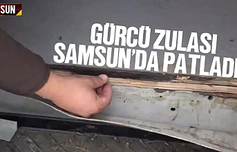 Gürcü zulası Samsun'da patladı
