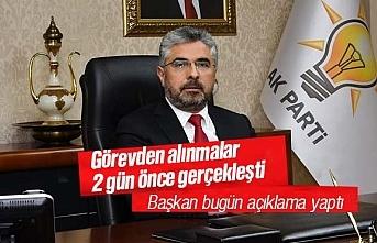 Ersan Aksu, 4 ilçe başkanının görevden alındığını...