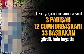 Fatma nine, 3 padişah, 12 cumhurbaşkanı ve 33 başbakan gördü