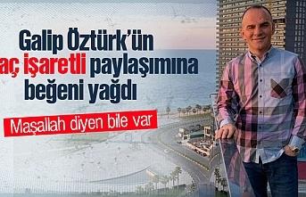 Galip Öztürk'ün haç işaretli paylaşımına...