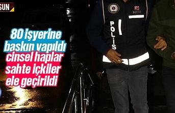 Samsun'da 80 işyerine polis baskını