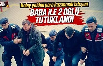 Baba ile oğulları uyuşturucu ticaretinden tutuklandı