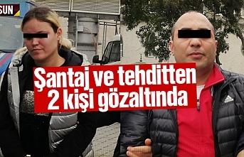Samsun'da şantaj ve tehditten 2 kişi gözaltına alındı