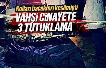 Samsun'da vahşi cinayette 3 kişi tutuklandı