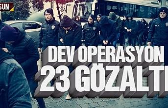 Samsun'da uyuşturucu operasyonu 23 gözaltı
