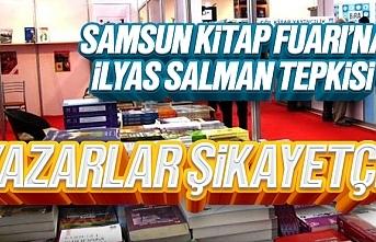 Tüyap Samsun Kitap Fuarı'na İlyas Salman Tepkisi