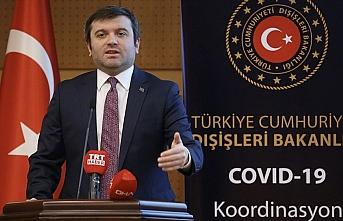 Dışişleri Bakan Yardımcısı Kıran: 8 ülkede 50 Türk vatandaşı Kovid-19 nedeniyle hayatını kaybetti