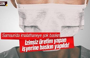 Samsun'da kaçak maske üretim imalathanesine baskın yapıldı
