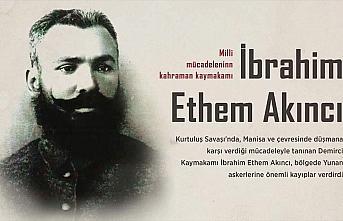 Milli Mücadele'nin kahraman kaymakamı: İbrahim...