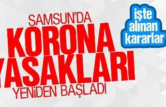 Samsun'da korona yasakları yeniden başladı