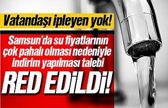 Samsun'da su fiyatlarının pahalı olması nedeniyle istenilen indirim talebi reddedildi