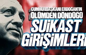 Recep Tayyip Erdoğan'a yapılan suikast girişimleri