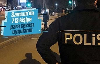 Samsun'da 713 kişiye para cezası