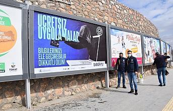 Tokat'ta siber suçların gerçekleşmeden önlenmesi için hazırlanan görseller billboardlara asıldı