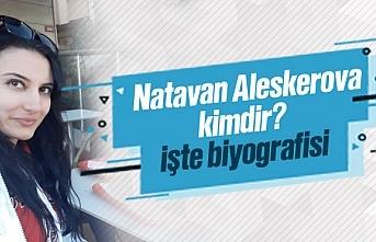 Natavan Aleskerova kimdir?