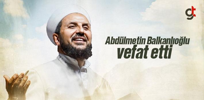 Abdülmetin Balkanlıoğlu geçirdiği kalp krizi...
