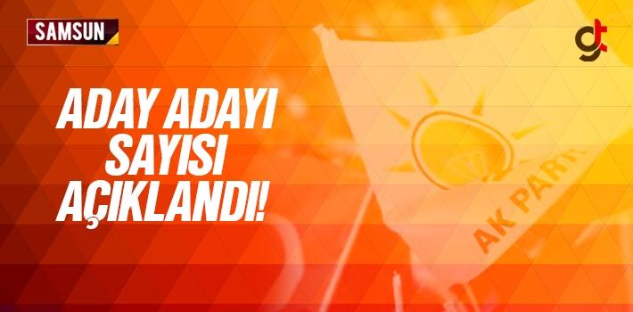 AK Parti Samsun Aday Adayı Sayısı Açıklandı