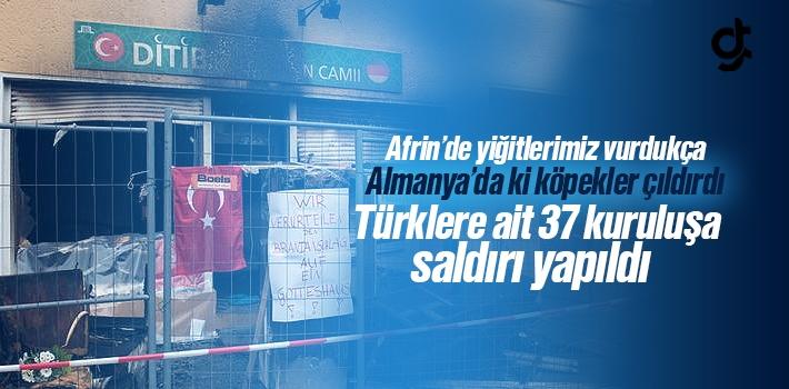 Almanya'da Teröristler 37 Türk Kuruluşuna Zarar...