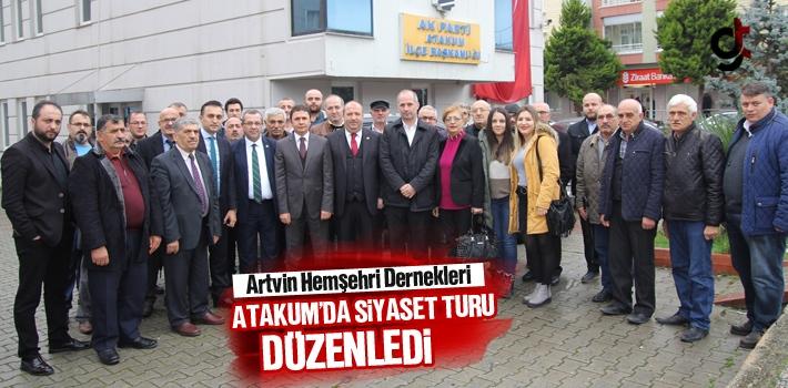 Artvin Hemşehri Dernekleri, Atakum'da Siyaset Turu...