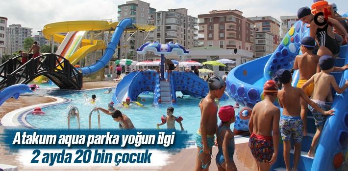 Atakum Aqua Parka Rekor İlgi